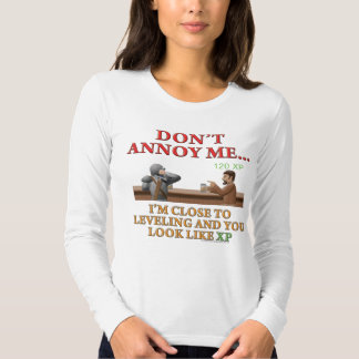 Don't Annoy Me Tee Shirts