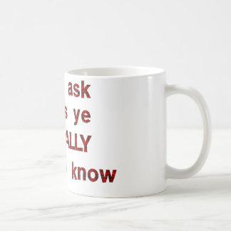 Dont Ask Basic White Mug