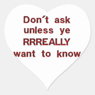 Dont Ask Heart Sticker