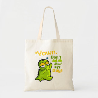 """Don't Ask Me About My Day"" Funny Dino Tote Bag"