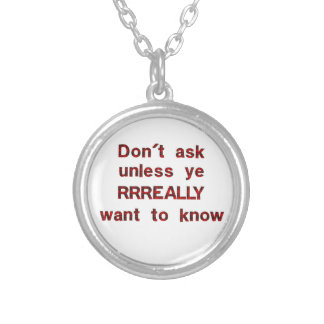 Dont Ask Round Pendant Necklace