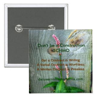 Don't be a Construction SCHMO Pin