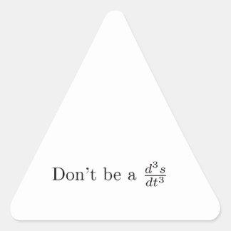 Don't be a jerk triangle sticker