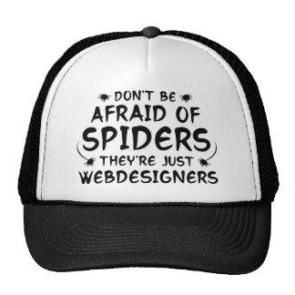 Don't Be Afraid Of Spiders Cap