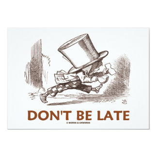 Don't Be Late (Mad Hatter Running) 13 Cm X 18 Cm Invitation Card