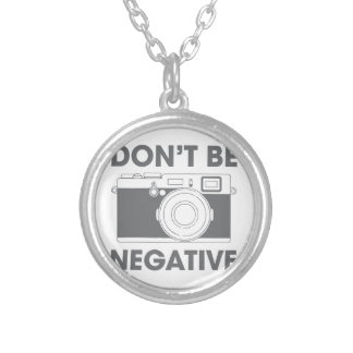 Don't Be Negative Silver Plated Necklace
