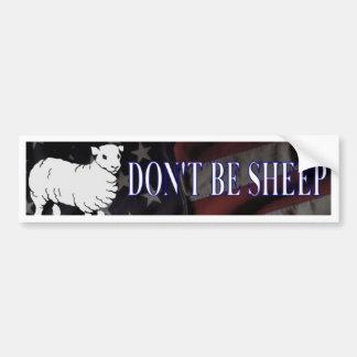 Don't Be Sheep Bumper Sticker