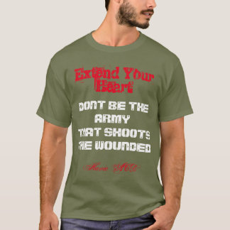 DONT BE THE ARMY THAT SHOOTS THE WOUNDED HAVIC AC T-Shirt