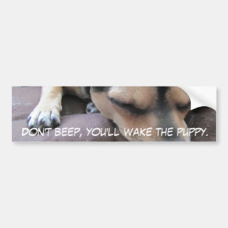Don't Beep, Puppy Sleeping Bumper Sticker