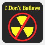 Don't Believe Custom Anti-Nuclear Symbol Sticker