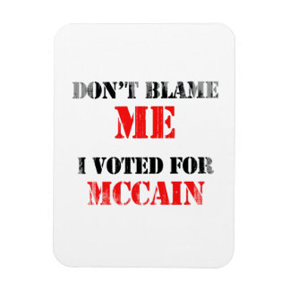 Dont blame me I voted for Mccain Faded png Rectangular Magnets