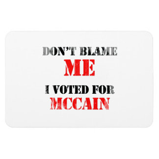 Dont blame me I voted for Mccain Faded.png Rectangular Photo Magnet