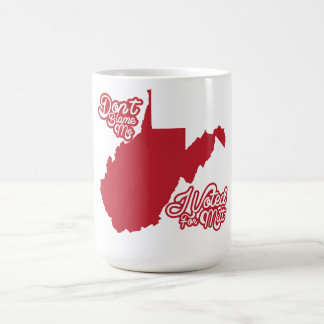 Don't Blame Me, I Voted For Mitt Romney WV mug