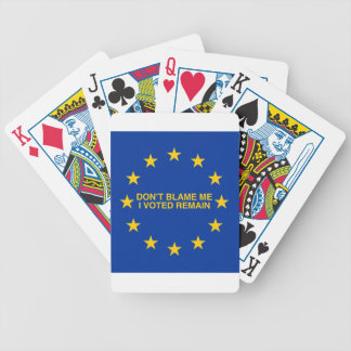 Don't blame me, I voted for Remain Poker Deck