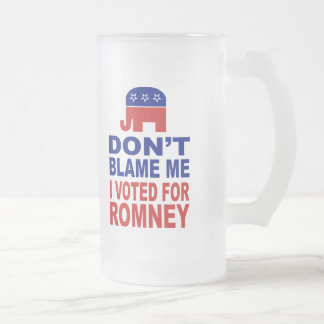 Don't Blame Me I Voted For Romney Mugs