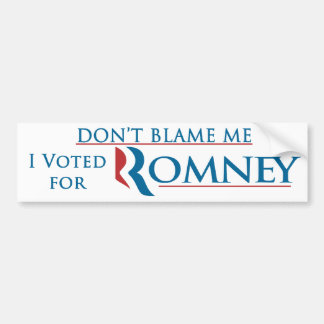 Don't Blame Me I Voted For Romney With Logo Bumper Sticker