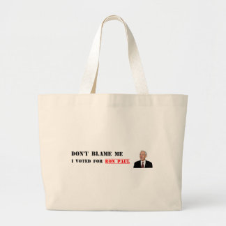 Don't Blame Me - I Voted For Ron Paul Jumbo Tote Bag