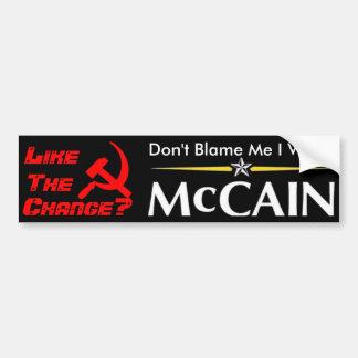 Don't Blame Me I Voted McCain Bumper Sticker