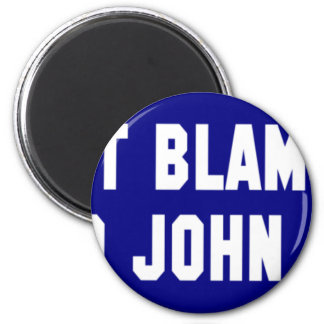 Don't Blame Me I Voted McCain Refrigerator Magnets