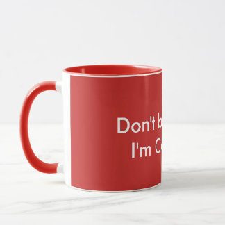 Don't Blame Me, I'm Canadian - Mug