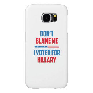 Don't Blame Me Samsung Galaxy S6 Cases