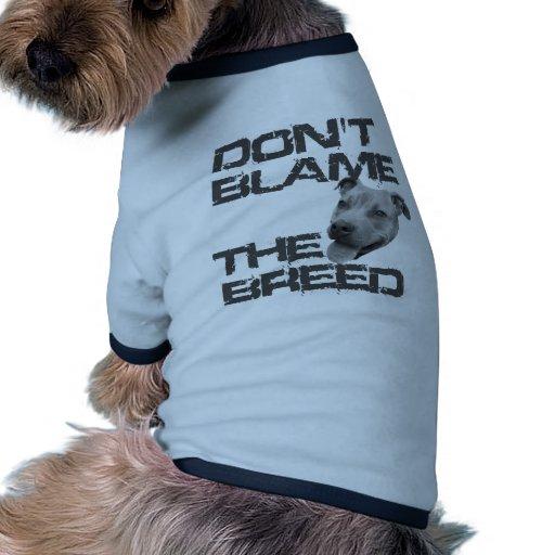 Don't Blame the Breed Ringer Dog Shirt