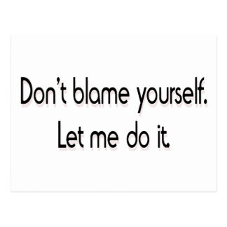 Don't blame yourself postcard