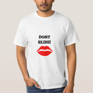 Dont Blink Tee