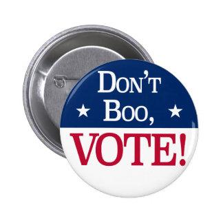 """""""Don't Boo, VOTE!"""" Button 2-1/4"""""""