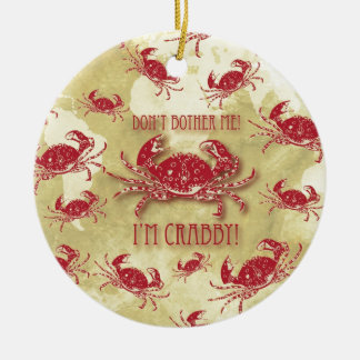 Don't Bother Me, I'm Crabby quirky crab pattern. Christmas Ornament