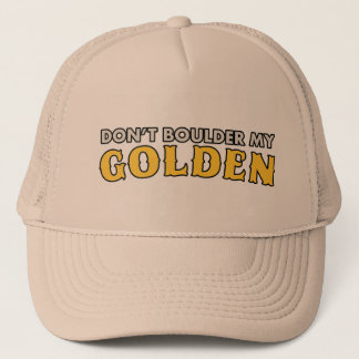 Don't Boulder My Golden Hat