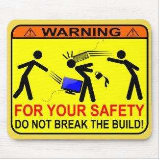 Don't Break The Build! Mouse Pad