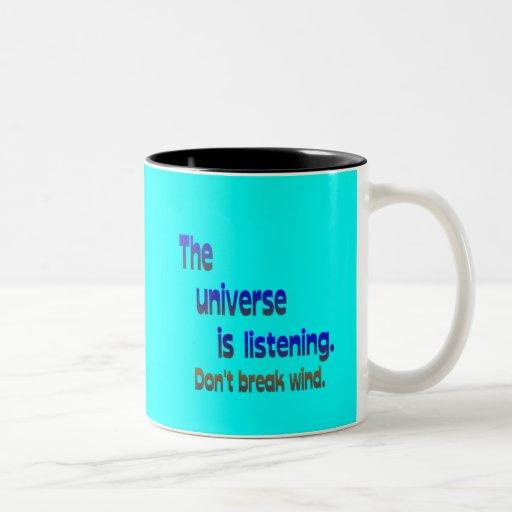 Don't Break Wind - Universe is Listening Mugs