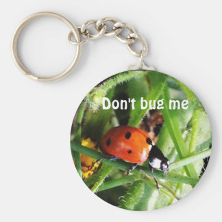 Don't bug me keychain