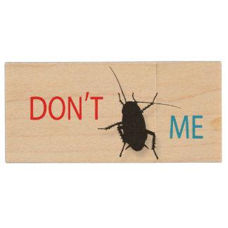 Don't Bug Me Wood USB 3.0 Flash Drive