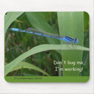 """Don't Bug Me"" Mousepad"