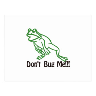 Dont Bug Me Postcard