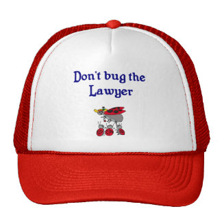 Don't Bug the Lawyer Hat