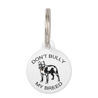 Don't Bully... Pet Tag