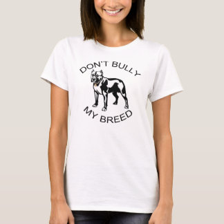Don't Bully... Womens Tshirt