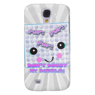 DONT BURST MY BUBBLE SAMSUNG GALAXY S4 CASE
