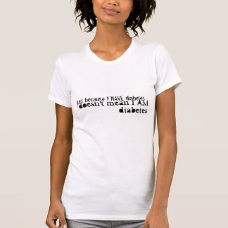 Don't Call Me Diabetes T-Shirt