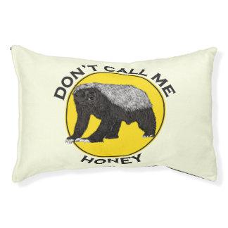 Don't Call Me Honey, Honey Badger Feminist Slogan Pet Bed