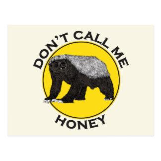 Don't Call Me Honey, Honey Badger Feminist Slogan Postcard