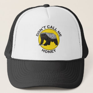 Don't Call Me Honey, Honey Badger Feminist Slogan Trucker Hat
