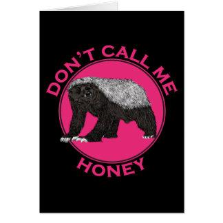 Don't Call Me Honey Honey Badger Pink Feminist Art Card