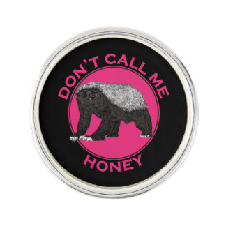 Don't Call Me Honey Honey Badger Pink Feminist Art Lapel Pin