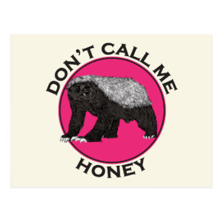 Don't Call Me Honey Honey Badger Pink Feminist Art Postcard