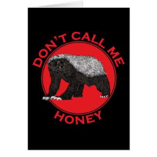 Don't Call Me Honey, Honey Badger Red Feminist Art Card