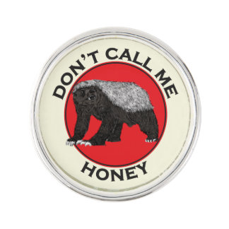 Don't Call Me Honey, Honey Badger Red Feminist Art Lapel Pin